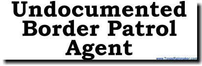 Undocumented Border Patrol