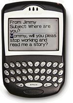 Blackberry Mommy will you quit emailing and read me a story?