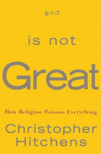 God is Not Great: How Religion Poisons Everything by Christopher Hitchens COVER