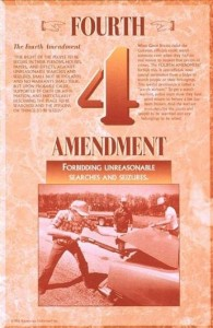 The Fourth Amendment - Forbidding Unreasonable Searches and Seizures