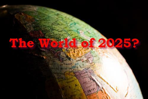 The World of 2025